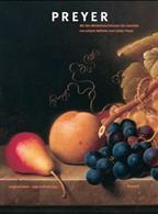 Preyer. Mit den Werkverzeichnissen der Gemälde von Johann Wilhelm und Emilie Preyer